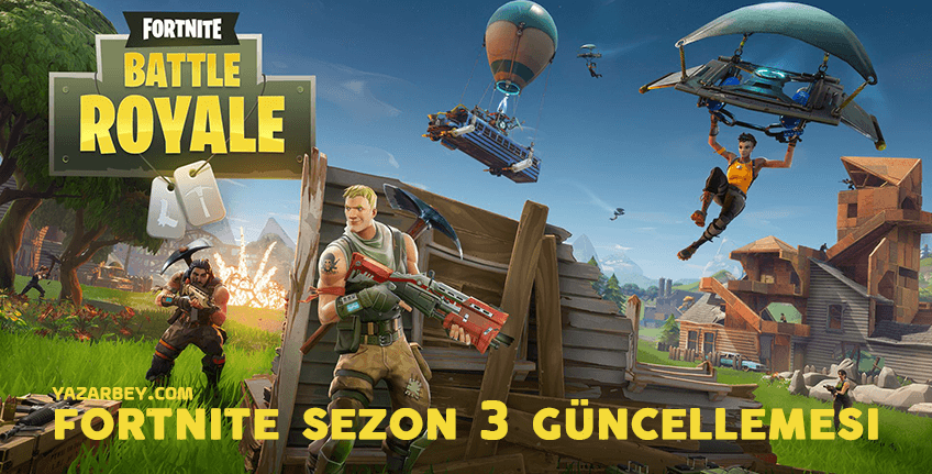 fortnite sezon 3 güncellemesi